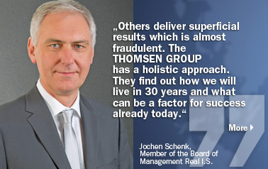 Jochen Schenk, Member of the Board of Management Real I.S. THOMSEN GROUP.